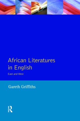 African Literatures in English: East and West, 1st Edition (Paperback) book cover