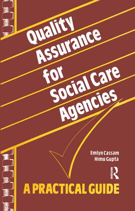 Quality Assurance for Social Care Agencies: A Practical Guide, 1st Edition (Paperback) book cover