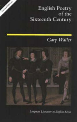 English Poetry of the Sixteenth Century: 2nd Edition (Paperback) book cover