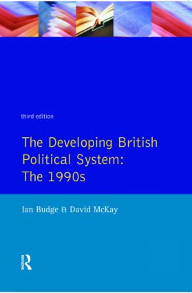 The Developing British Political System: The 1990s, 3rd Edition (Paperback) book cover