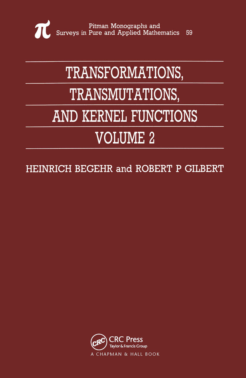 Transformations, Transmutations, and Kernel Functions, Volume II: 1st Edition (Hardback) book cover