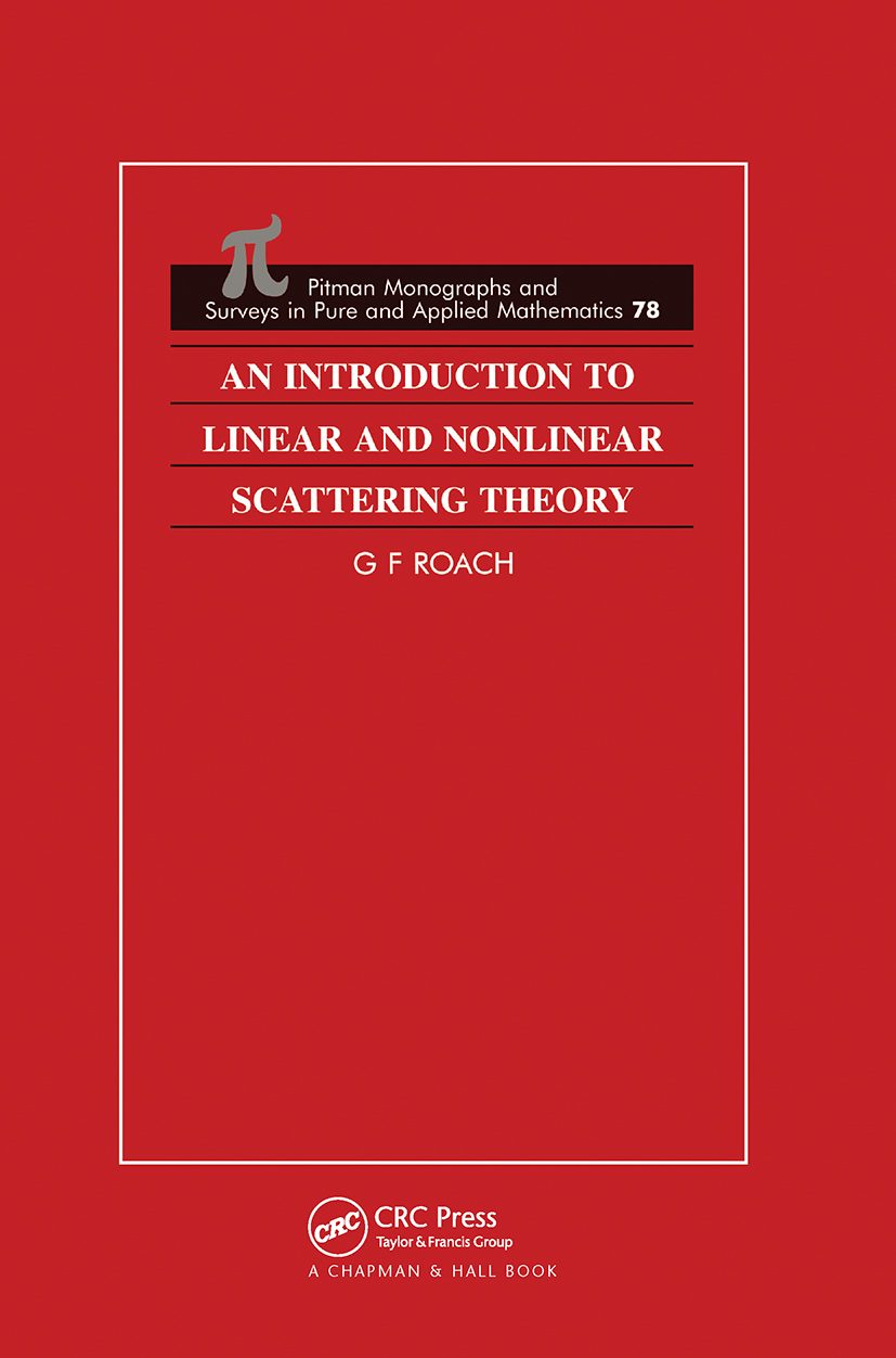 An Introduction to Linear and Nonlinear Scattering Theory: 1st Edition (Hardback) book cover