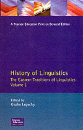 History of Linguistics Volume I: The Eastern Traditions of Linguistics, 1st Edition (Paperback) book cover