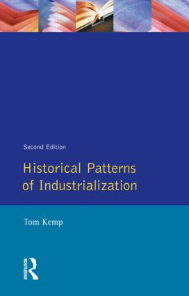 Historical Patterns of Industrialization: 2nd Edition (Paperback) book cover
