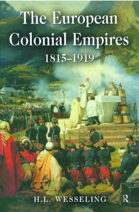 The European Colonial Empires: 1815-1919, 1st Edition (Paperback) book cover