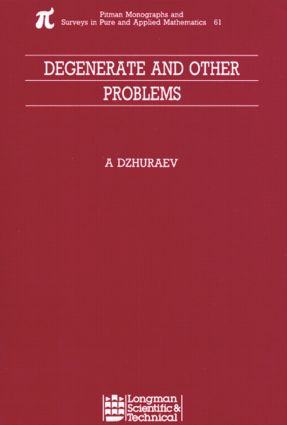 Degenerate and Other Problems: 1st Edition (Hardback) book cover