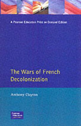 The Wars of French Decolonization: 1st Edition (Paperback) book cover