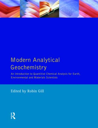 Modern Analytical Geochemistry: An Introduction to Quantitative Chemical Analysis Techniques for Earth, Environmental and Materials Scientists, 1st Edition (Paperback) book cover