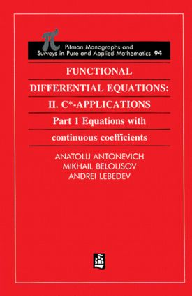 Functional Differential Equations: II. C*-Applications Part 1: Equations with Continuous Coefficients book cover