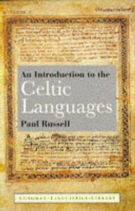 An Introduction to the Celtic Languages: 1st Edition (Paperback) book cover