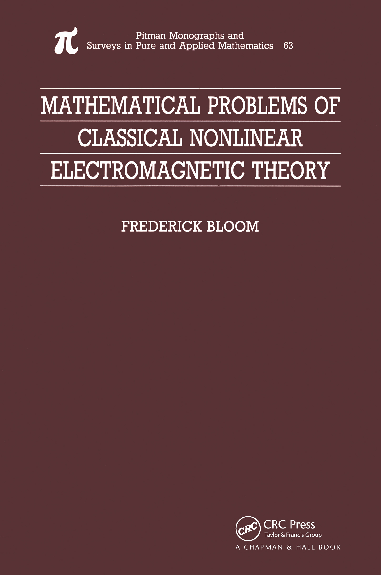 Mathematical Problems of Classical Nonlinear Electromagnetic Theory: 1st Edition (Hardback) book cover