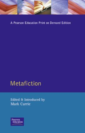 Metafiction: 1st Edition (Paperback) book cover