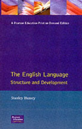 The English Language: Structure and Development, 1st Edition (Paperback) book cover