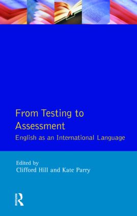 From Testing to Assessment: English An International Language book cover