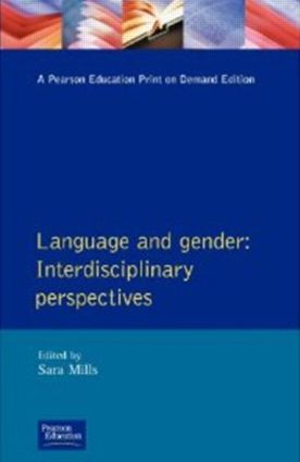 Language and Gender: Interdisciplinary Perspectives, 1st Edition (e-Book) book cover
