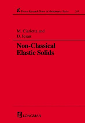 Non-Classical Elastic Solids: 1st Edition (Hardback) book cover
