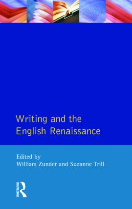 Writing and the English Renaissance