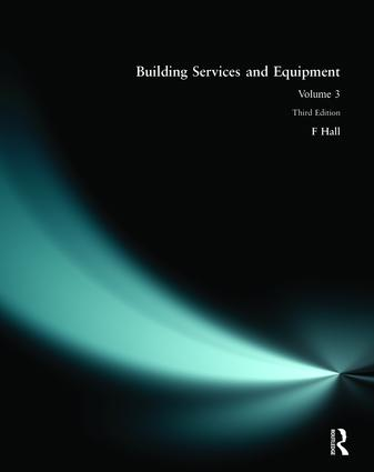 Building Services and Equipment: Volume 3, 3rd Edition (Paperback) book cover
