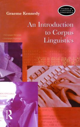 An Introduction to Corpus Linguistics: 1st Edition (Paperback) book cover