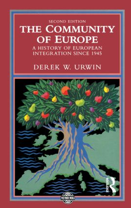 The Community of Europe: A History of European Integration Since 1945 book cover