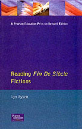 Reading Fin de Siècle Fictions: 1st Edition (Paperback) book cover