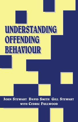 Understanding Offending Behaviour: 1st Edition (Paperback) book cover
