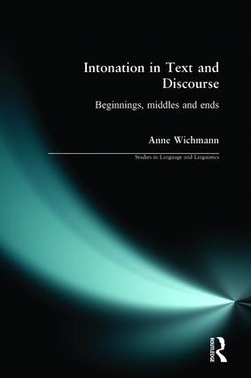 Intonation in Text and Discourse: Beginnings, Middles and Ends, 1st Edition (Paperback) book cover