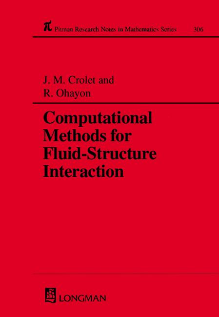 Computational Methods for Fluid-Structure Interaction: 1st Edition (Hardback) book cover
