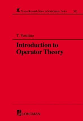 Introduction to Operator Theory: 1st Edition (Hardback) book cover