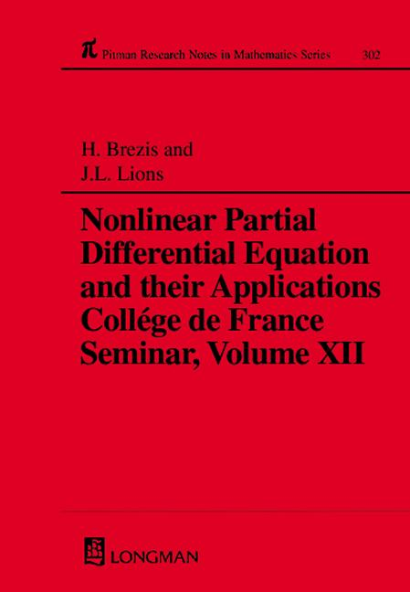 Nonlinear Partial Differential Equations and Their Applications: College de France Seminar, Volume XII, 1st Edition (Hardback) book cover