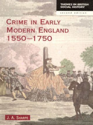 Crime in Early Modern England 1550-1750: 2nd Edition (Paperback) book cover
