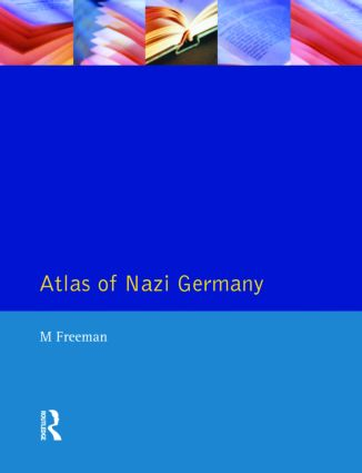 Atlas of Nazi Germany: 2nd Edition (Paperback) book cover