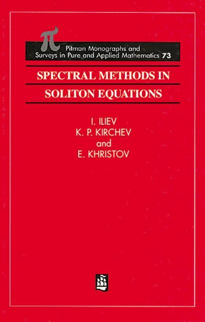 Spectral Methods in Soliton Equations: 1st Edition (Hardback) book cover