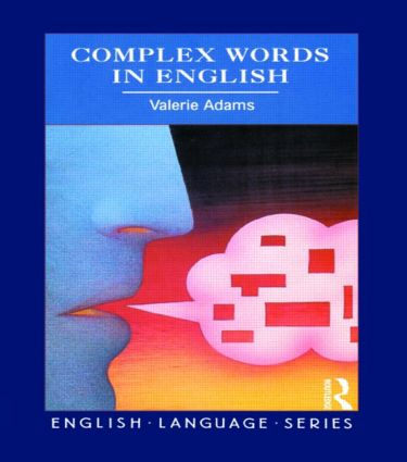 Complex Words in English: 1st Edition (Paperback) book cover