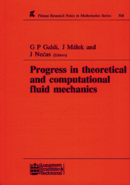 Progress in Theoretical and Computational Fluid Mechanics: Winter School, Paseky, 1993, 1st Edition (Hardback) book cover