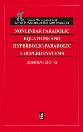 Nonlinear Parabolic Equations and Hyperbolic-Parabolic Coupled Systems: 1st Edition (Hardback) book cover