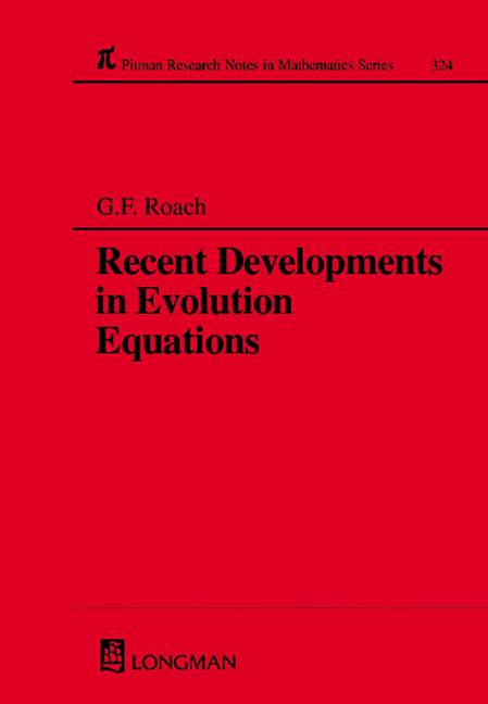 Recent Developments in Evolution Equations: 1st Edition (Hardback) book cover