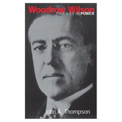 Woodrow Wilson: 1st Edition (Paperback) book cover
