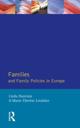 Families and Family Policies in Europe: 1st Edition (Paperback) book cover