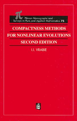 Compactness Methods for Nonlinear Evolutions: 2nd Edition (Hardback) book cover