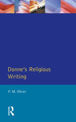 Donne's Religious Writing: A Discourse of Feigned Devotion, 1st Edition (Paperback) book cover