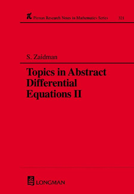 Topics in Abstract Differential Equations II: 1st Edition (Hardback) book cover