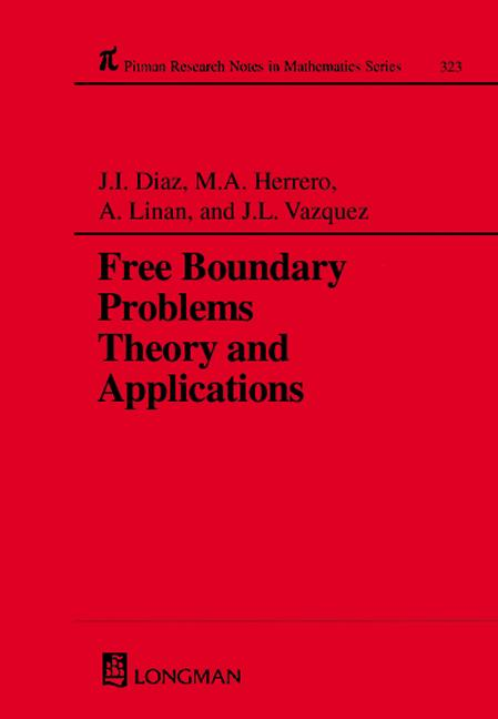 Free Boundary Problems: Theory and Applications, 1st Edition (Hardback) book cover
