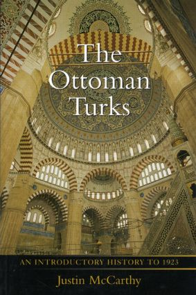 The Ottoman Turks: An Introductory History to 1923, 1st Edition (Paperback) book cover