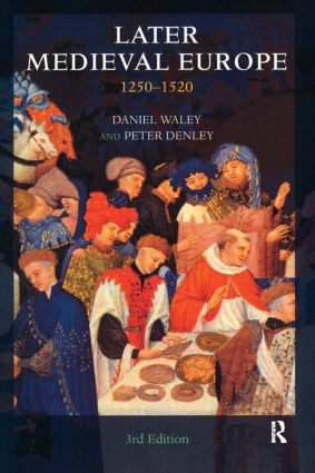 Later Medieval Europe: 1250-1520, 3rd Edition (Paperback) book cover