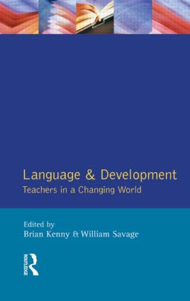 Language and Development: Teachers in a Changing World book cover