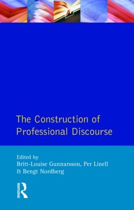 The Construction of Professional Discourse: 1st Edition (Paperback) book cover
