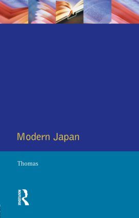 Modern Japan: A Social History Since 1868, 1st Edition (Paperback) book cover