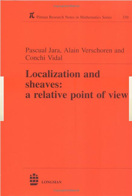 Localization and Sheaves: A Relative Point of View, 1st Edition (Hardback) book cover
