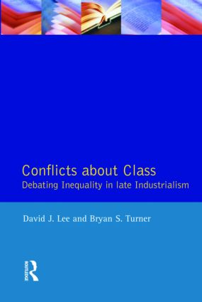 Conflicts About Class: Debating Inequality in Late Industrialism, 1st Edition (Paperback) book cover